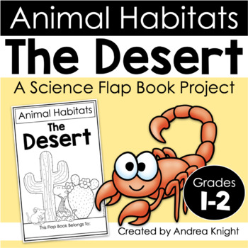 Animal Habitats: The Desert {A Flap Book Project for