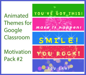 Animated Google Classroom Headers (Motivation Pack #2) for Distance Learning