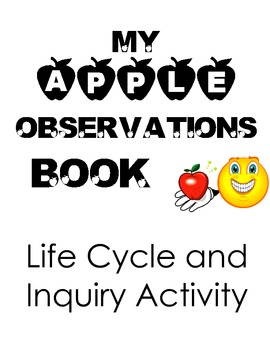 Apple Observations Book, Inquiry Activity experimentand