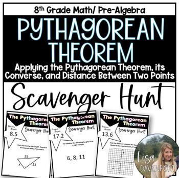 Applying the Pythagorean Theorem (Scavenger Hunt) by Lisa