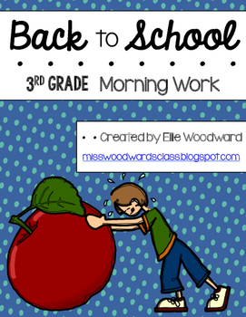 Back To School Morning Work 3rd Grade By Miss Woodward S