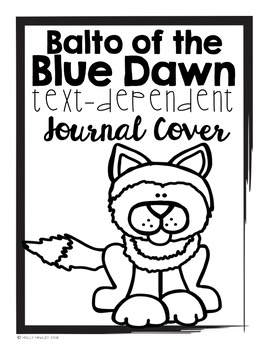 Balto of the Blue Dawn Text Dependent Questions by Holly