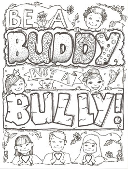 Be A Buddy Not A Bully Coloring Sheet by Ms Gartrell's Art