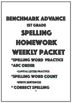 Benchmark Advance 1st Grade Spelling Homework Packet by