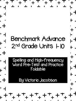 Benchmark Advance 2nd Grade Spelling & High-Frequency Word
