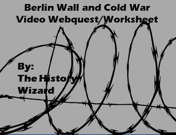 Berlin Wall and Cold War Video Webquest/Worksheet by