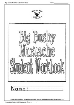 Big Bushy Mustache Student Workbook by Things You Will