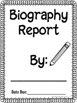 Biography Report Research Template Project 3rd 4th 5th