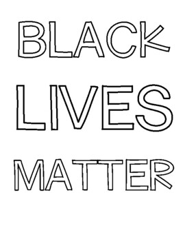 Black Lives Matter coloring sheet by Mindful Kids and