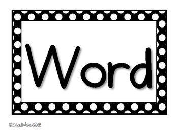 Black and White Circles and Dots Word Wall Labels by Erica