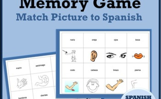 Body Parts Spanish Memory Game By Spanishplans Tpt