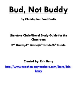 Bud, Not Buddy Literature Circle/Novel Study Guide by Erin