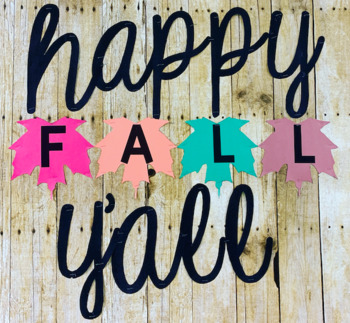Bulletin Board Letters: Happy Fall Yall by Silva's Sweets