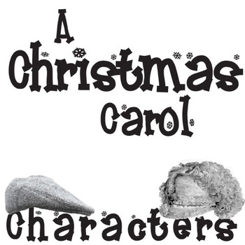 A CHRISTMAS CAROL Characters Organizer (by Dickens) by
