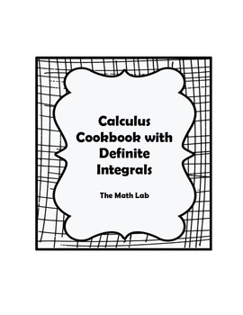 Calculus Cookbook Activity with Definite Integrals by The