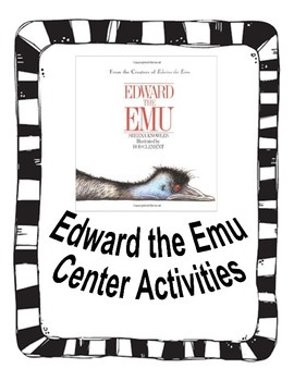 Center activities for the book Edward the Emu by Krafty