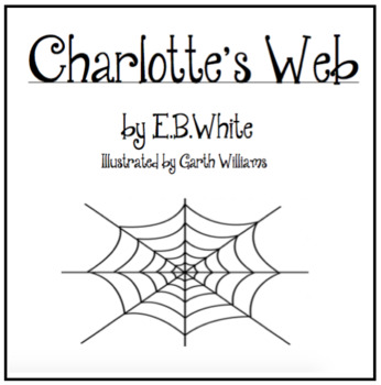 Charlotte's Web Character Study Booklet by Chickabiddy