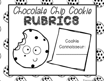 Chocolate Chip Rubrics: Making Rubrics... by One Extra