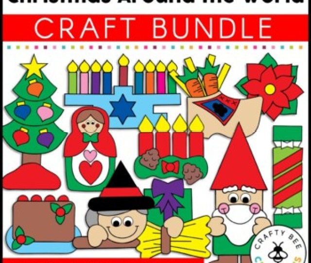 Christmas Around The World Crafts Bundle By Crafty Bee Creations