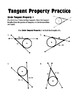 Circle Tangent Properties: Tangent Property Practice with