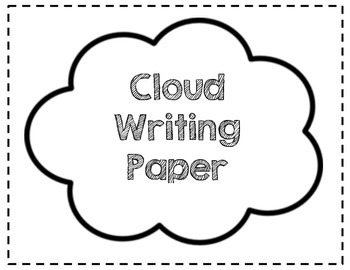 Cloud Writing Paper by Keep Calm and Teach Your Heart Out