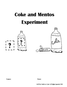 Coke and Mentos Experiment Fill in Lab Reports using