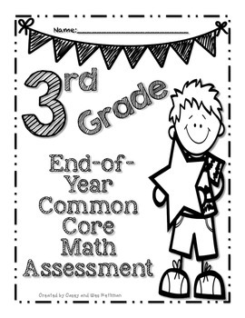 Common Core End-of-Year Math Assessment for Third Grade by