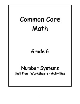 6th Grade Common Core Math Number Systems Unit by Jennifer