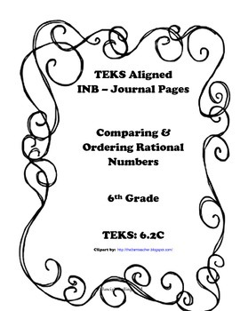 Comparing & Ordering Rational Numbers INB TEKS 6.2C by