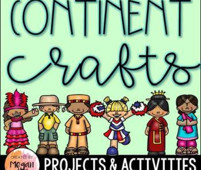 Continent Crafts Activities By Megan Joy Teachers Pay Teachers