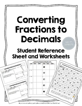 Converting Fractions to Decimals Worksheets with Student