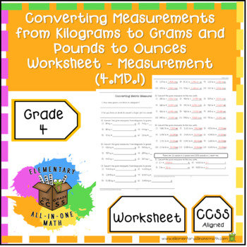 Converting Measurements from Kilograms to Grams. Pounds to Ounces Worksheet.