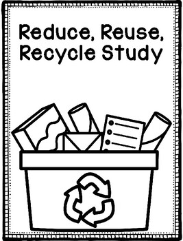 Creative Curriculum Reduce Reuse Recycle Objective Sheets