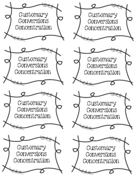 Customary Measurement Conversions Concentration Match-Up
