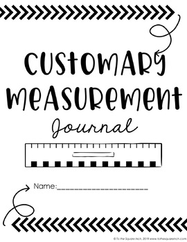 Customary Units of Measure Journal by To the Square Inch