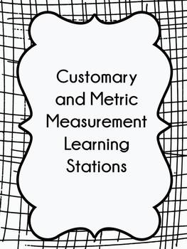 Customary and Metric Measurement Learning Stations by