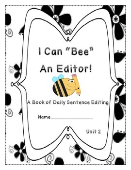 Daily Sentence Edit Book: First Grade Journeys Unit 2: Bee
