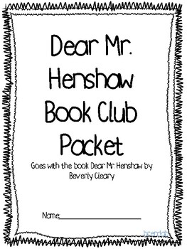 Dear Mr. Henshaw by Beverly Cleary book club packet by