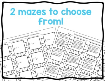 Dividing Whole Numbers and Unit Fractions Maze Activity by