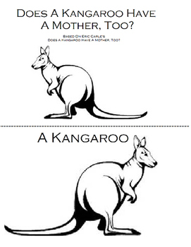 Does A Kangaroo Have A Mother, TOO? BW Book and