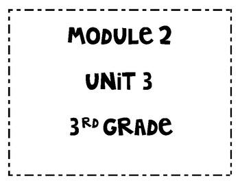 EL Education Third Grade Module 2 Unit 3 by Smith's