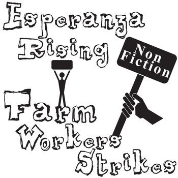 ESPERANZA RISING Farm Labor Strikes Nonfiction Research