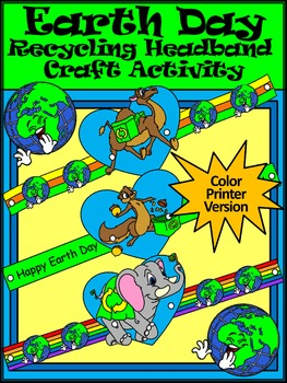 Earth Day Art Activities Earth Day Recycling Headbands Craft Activity Color