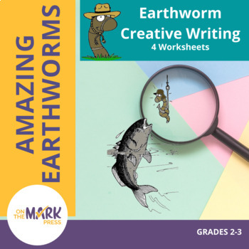 Earthworm Creative Writing Worksheets! Grades 2-3 by On