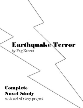 Earthquake Terror by Peg Kehret Complete Novel Study by