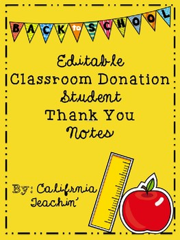 Editable Back to School Classroom Donation Thank You Notes | TpT
