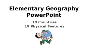 Elementary Geography Physical Features PowerPoint by