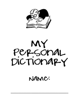 Personal Dictionary (Personal Word Wall) for Elementary