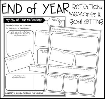 End of Year Student Reflections, Memories, and Goal