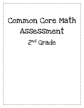 End of the Year 2nd Grade Common Core Math Assessment by